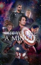 see you in a minute• marvel endgame  by Revivorgirl