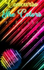 Concurso The Colors  by Granger_pottermalfoy