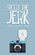 Shoot The Jerk by TheStupefying