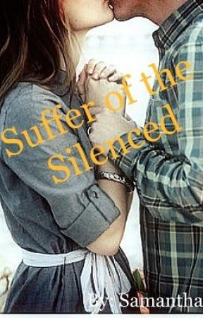 The Suffer of the Silenced by samanthaaaaa