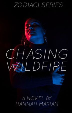 ZODIACI #1: Chasing Wildfire by hanmariam