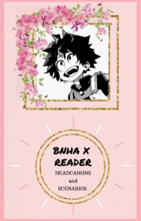 BNHA x reader headcanons and scenarios - Denki Kaminari's ideal type