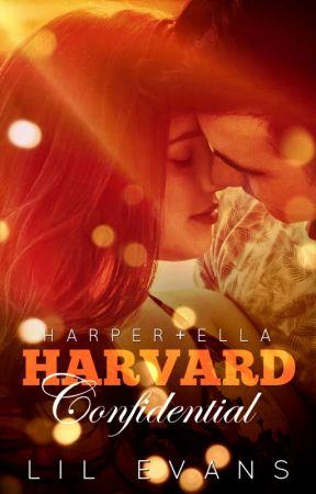 Harvard Confidential (Harper + Ella) by LilEvans1