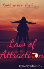 LAW OF ATTRACTION by feufeu15