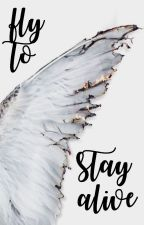 Fly To Stay Alive by caliginosa
