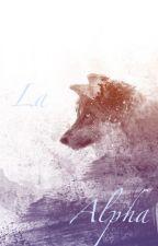 La Alpha by Princesse-Panda