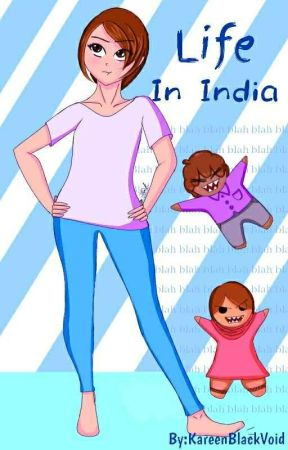 Life In India by KareenBlackVoid