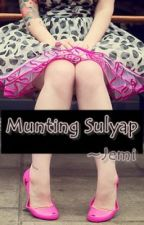 Munting Sulyap [Tula] by sweetwriterr