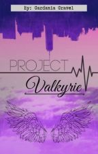 Project Valkyrie by GardaniaGravel