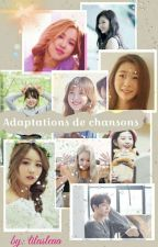 Adaptations de chansons by lilasleaa