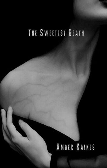 The Sweetest Death