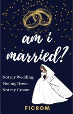 Am I Married? by redriding