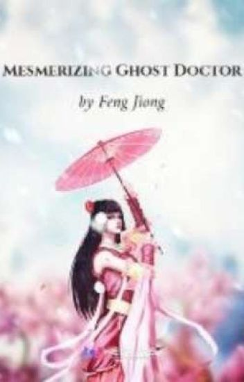 Mesmerizing Ghost Doctor Book 3