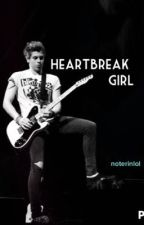 Heartbreak Girl |luke hemmings| by noterinlol