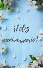 ¡Feliz aniversario! 🎉🎂🎈 by StarlightCarat85
