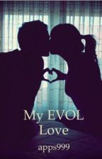 My EVOL LOVE by apps999
