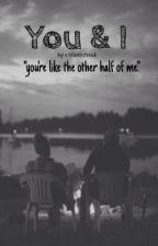 You & I by IdioticFreak