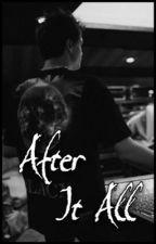 After It All || Jonah Marais by -labellamac