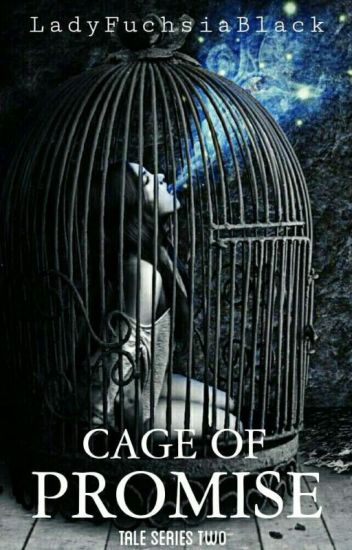 Cage of Promise