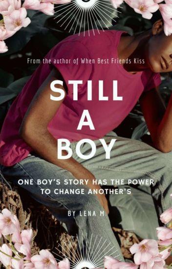Still A Boy (On Hiatus)