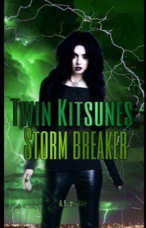 Twin Kitsunes: Storm Breaker by XXrogueXlucyXX