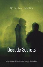 Decade Secrets by naniloamalia