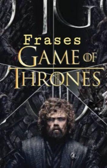 Frases De Game Of Thrones Ale Wattpad