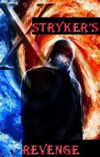 Stryker's Revenge by Cerberous10