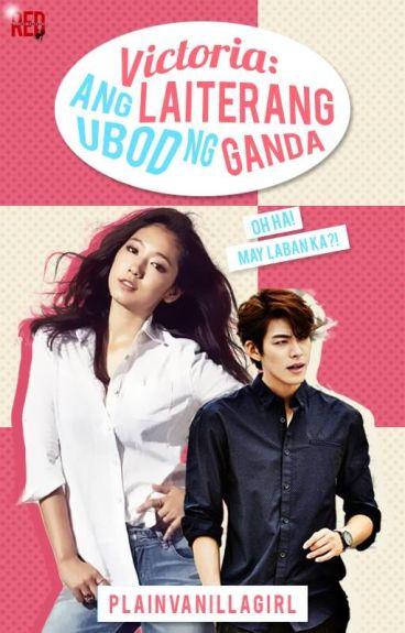Victoria, ang laiterang ubod ng ganda! (Soon to be Published)