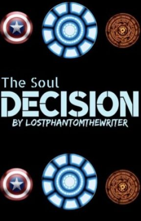 The Soul Decision - Chapter Two - New Avenger? - Wattpad