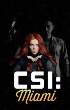 CSI: Miami | 1D (NL) Onhold #series by funnyjzz
