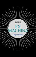 Deus na Máquina by TiagoMasutti