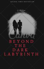 Beyond The Dark Labyrinth by panchaali123