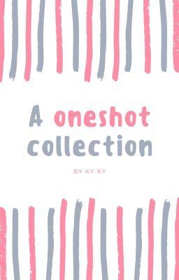 Đọc truyện A oneshot collection