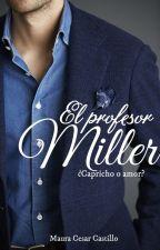 El profesor Miller  by MauraAndreaCastillo
