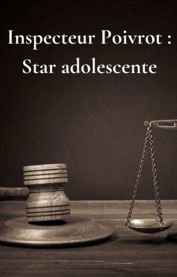 Star adolescente (Inspecteur Poivrot 4)