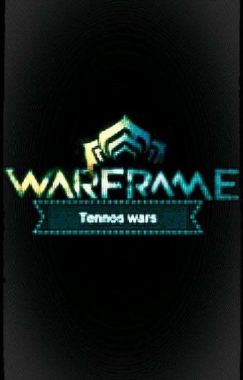 Warframe end of tenno wars