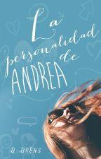 La personalidad  de Andrea by b-brens
