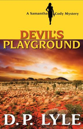 Devil's Playground-A Samantha Cody Thriller by DpLyle