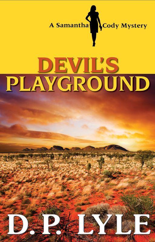 Devil's Playground-A Samantha Cody Thriller by DpLyle