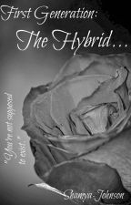 First Generation: The Hybrid... (TEASER!) by LunaShamya