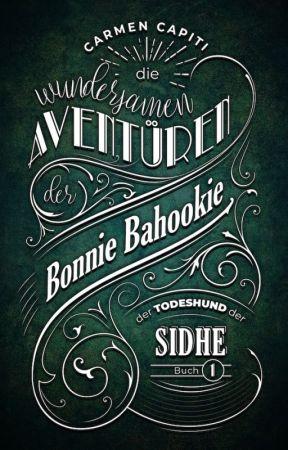 Die Aventüren der Bonnie Bahookie - Der Todeshund des Sidhe by CarmenCapiti