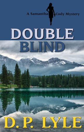 Double Blind--A Samantha Cody Thriller by DpLyle