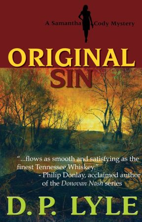 Original Sin--A Samantha Cody Thriller by DpLyle