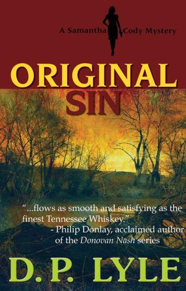 Original Sin--A Samantha Cody Thriller by DpLyle