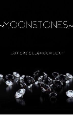 Moonstones {Legolas x OC} by loteriel_greenleaf