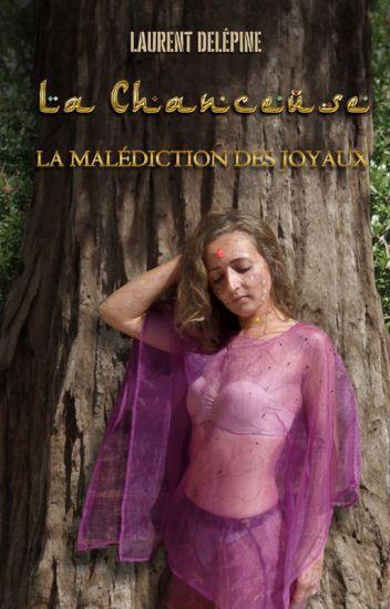 La chanceuse (La malédiction des joyaux -  Livre 3)