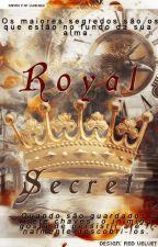 Royal Secret by Carolina_Firmino