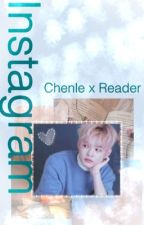 Instagram~ Chenle x Reader  [COMPLETE] by Ah-Rin_32