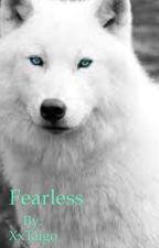 Fearless by girlywonder